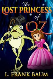 The wonderful wizard of oz by l frank baum free book download the lost princess of oz fandeluxe Choice Image