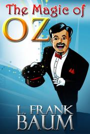 The wonderful wizard of oz by l frank baum free book download the magic of oz fandeluxe Choice Image