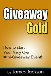 Giveaway Gold - How to Start Your Very Own Mini - Giveaway Event