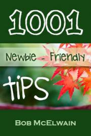 1001 Newbie - Friendly Tips