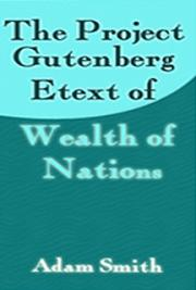 An Inquiry into the Nature and Causes of the Wealth of Nations cover