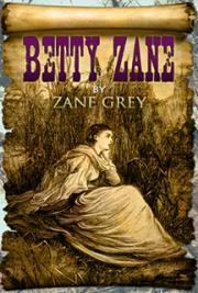 Betty Zane By Zane Grey Free Book Download