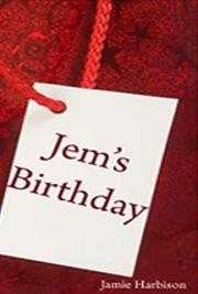 Jem's Birthday