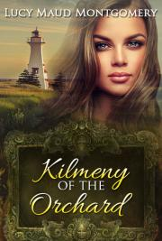 Kilmeny of the Orchard cover