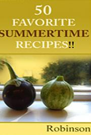 50 Favorite Summertime Recipes