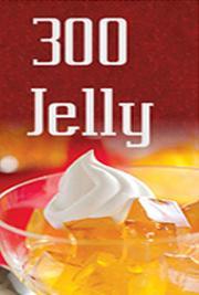 300 Jelly