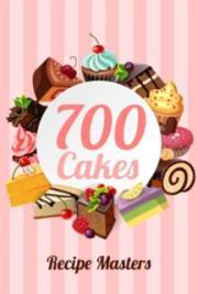 700 Cakes