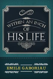 Within an Inch of His LifeWithin an Inch of His Life cover