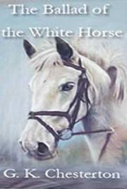 The Ballad of the White Horse cover