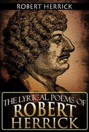 The Lyrical Poems of Robert Herrick