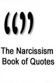 The Narcissism Book of Quotes cover