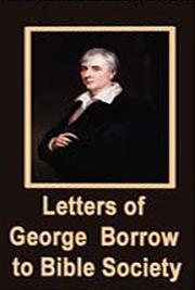 Letters of George Borrow to Bible Society