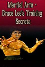 Martial Arts- -Bruce Lee's Training Secrets cover