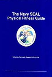 The Navy SEAL Physical Fitness Guide