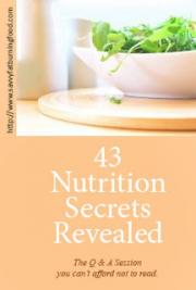 43 Nutrition Secrets Revealed cover