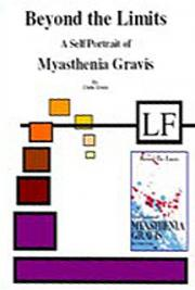 Beyond the Limits of Myasthenia Gravis