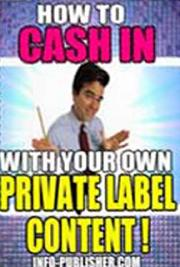 How to Cash in With Private Label Rights