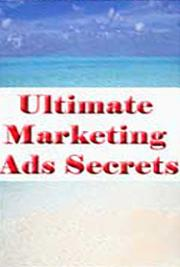 Ultimate Marketing Ads Secrets