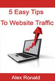 5 Easy Tips to Website Traffic