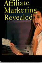 Affiliate Marketing Revealed cover