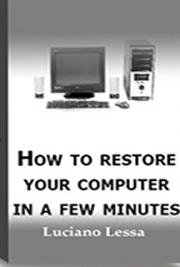 Restore Your Computer in a Few Minutes