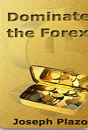 Dominate the Forex