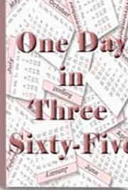 One Day in Three Sixty-Five