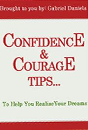 Confidence & Courage Tips to Help you Realize Your Dreams