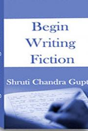 Begin Writing Fiction