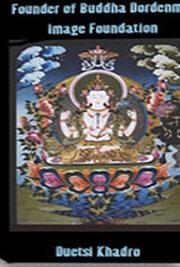 Founder of Buddha Dordenma Image Foundation