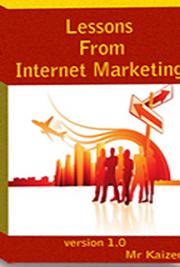 Lessons From Internet Marketing cover