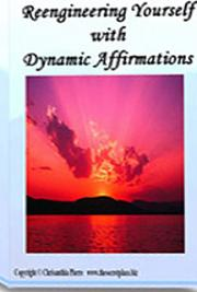 Re-Engineering Yourself with Dynamic Affirmations