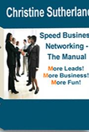 Speed Business Networking - The Manual