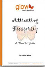 Attracting Prosperity: A How to Guide