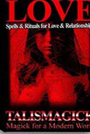 Spells & Rituals for Love and Lust