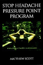 Stop Headache Pressure Point Program