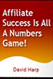 Affiliate Success Is All A Numbers Game! cover