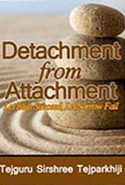 Detachment from Attachment