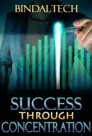 Success Through Concentration