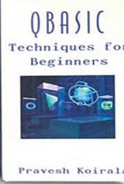 QBasic Techniques for Beginners