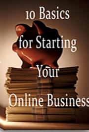 10 Basics for Starting Your Online Business