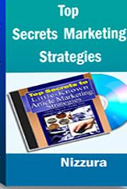 Top Secrets to Little-Known Article Marketing Strategies