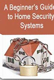 A Beginner's Guide to Home Security Systems