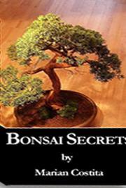 Bonsai Secrets By Marian Costita Free Book Download