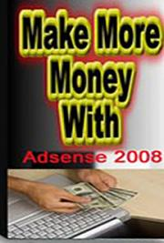Make Money with Adsense 2008