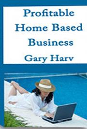 Profitable Home - Based Business
