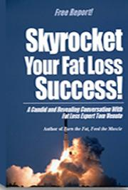 A Great Way to Skyrocket Fat Loss cover