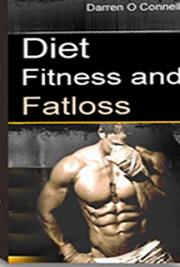 Diet, Fitness, and Fat Loss cover