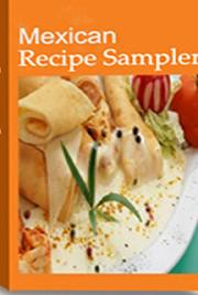 Mexican Recipe Sampler