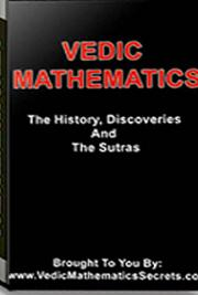 Vedic Mathematics - Ancient Fast Mental Math (Discoveries, History,  and Sutras)